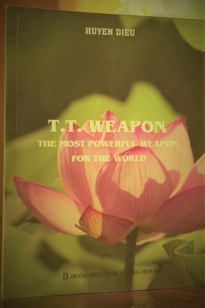T.T Weapon - Vũ khí có sức mạnh lớn nhất thế giới